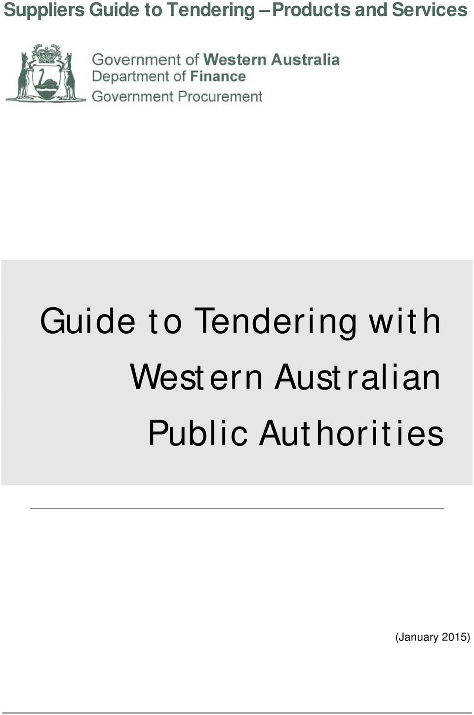 Tendering with Western