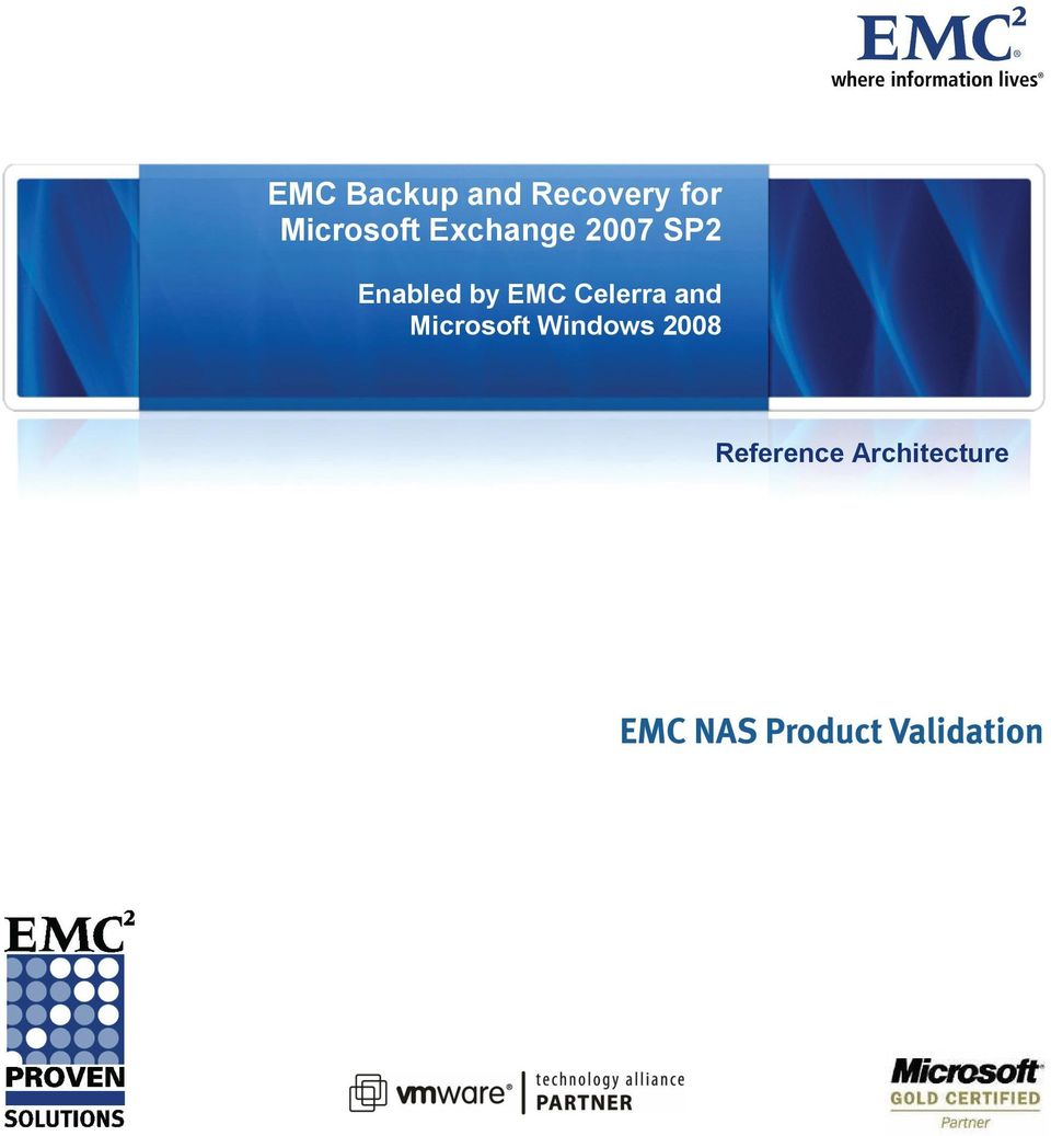 2007 SP2 Enabled by EMC
