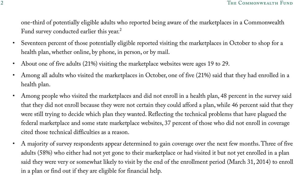 About one of five adults (21%) visiting the marketplace websites were ages 19 to 29.
