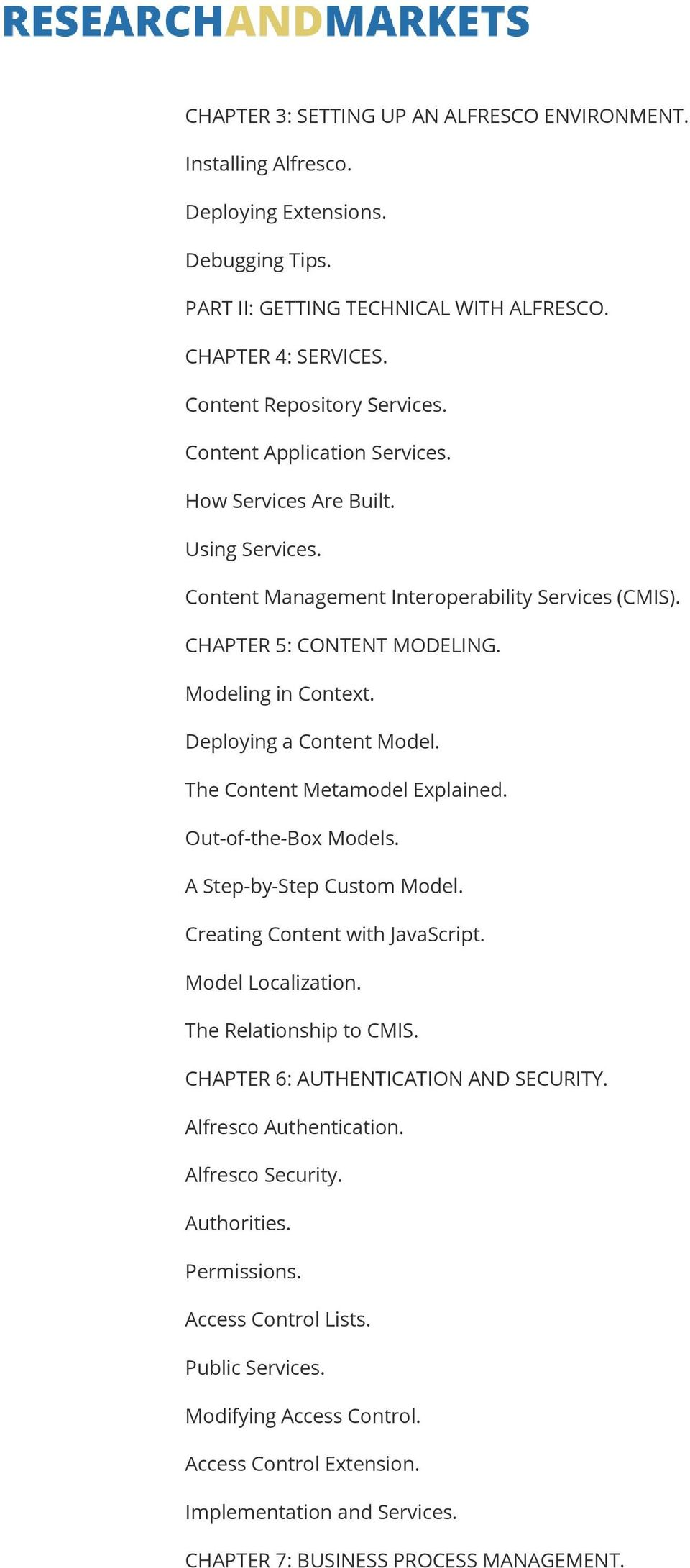 The Content Metamodel Explained. Out-of-the-Box Models. A Step-by-Step Custom Model. Creating Content with JavaScript. Model Localization. The Relationship to CMIS.