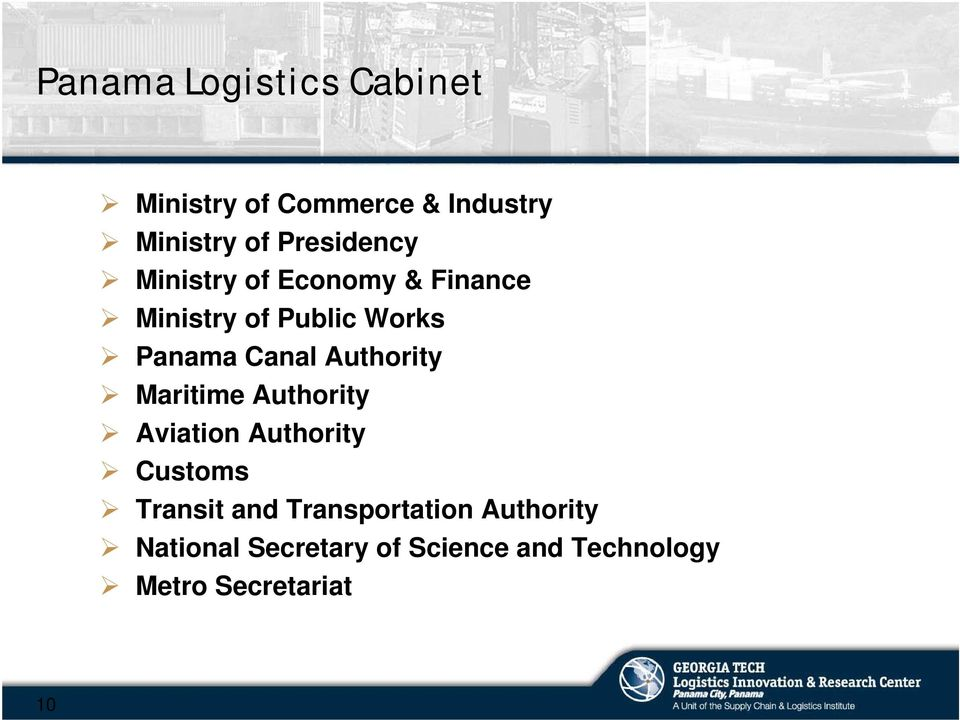 Canal Authority Maritime Authority Aviation Authority Customs Transit and