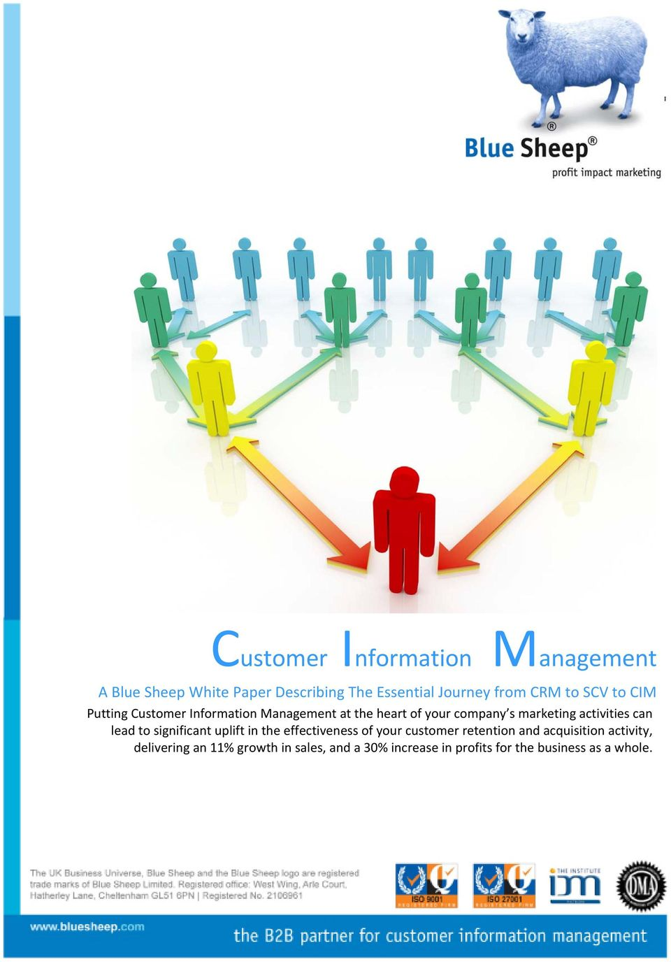 activities can lead to significant uplift in the effectiveness of your customer retention and