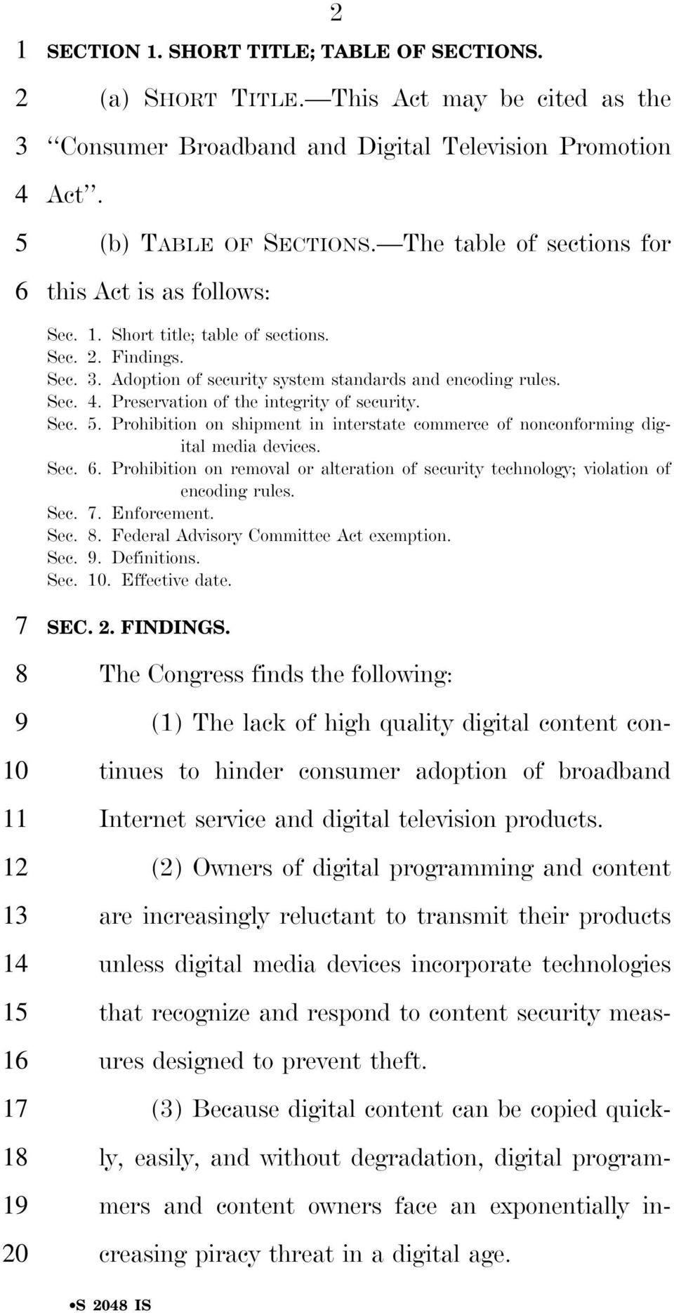 Sec.. Prohibition on shipment in interstate commerce of nonconforming digital media devices. Sec.. Prohibition on removal or alteration of security technology; violation of encoding rules. Sec.. Enforcement.