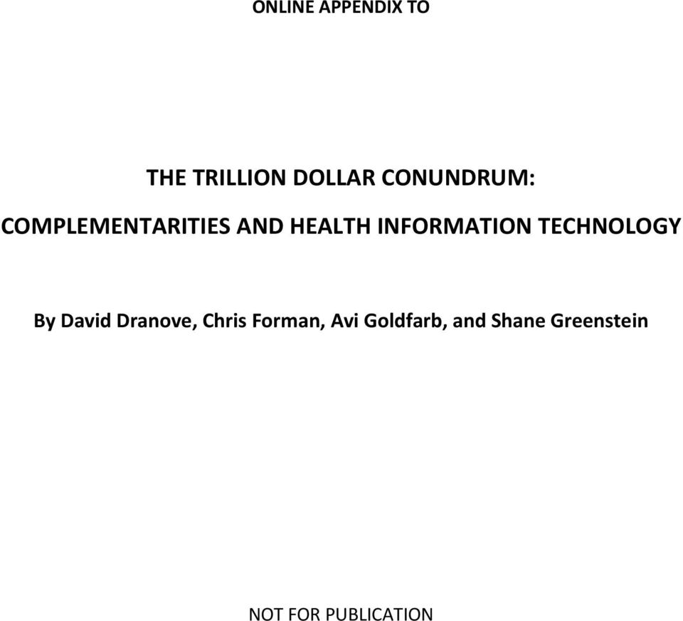 INFORMATION TECHNOLOGY By David Dranove, Chris