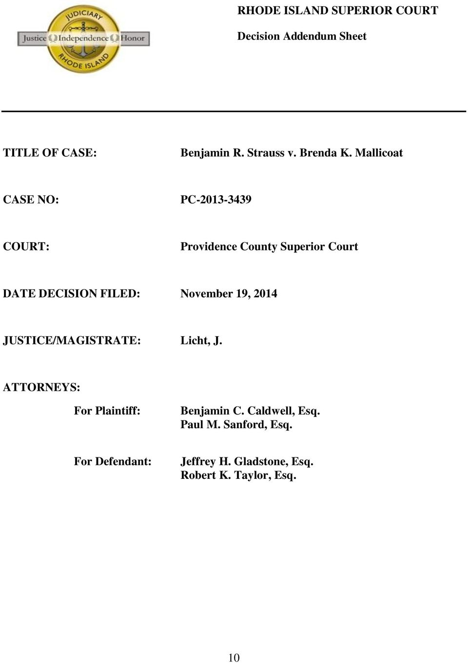 Mallicoat CASE NO: PC-2013-3439 COURT: Providence County Superior Court DATE DECISION FILED:
