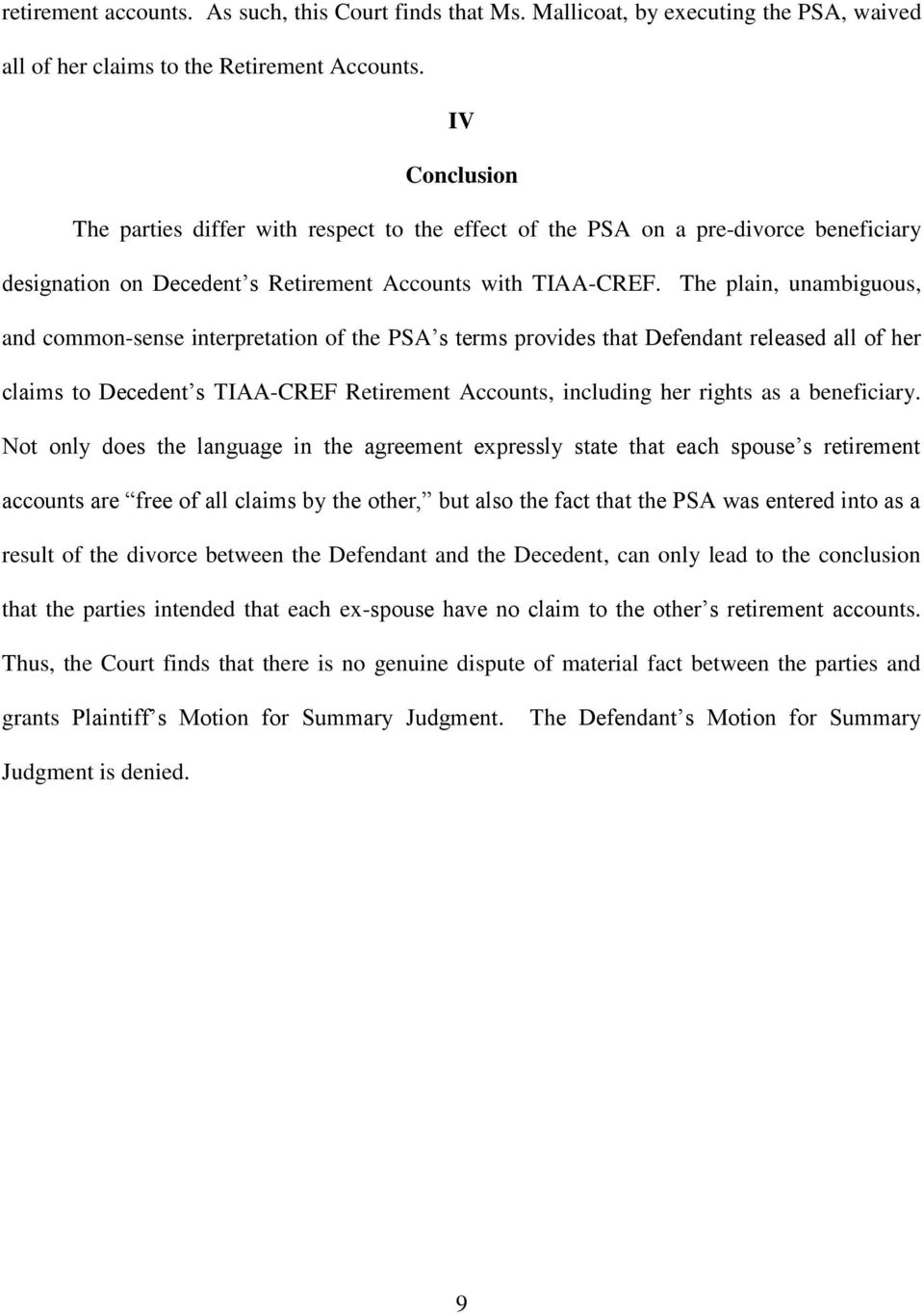 The plain, unambiguous, and common-sense interpretation of the PSA s terms provides that Defendant released all of her claims to Decedent s TIAA-CREF Retirement Accounts, including her rights as a