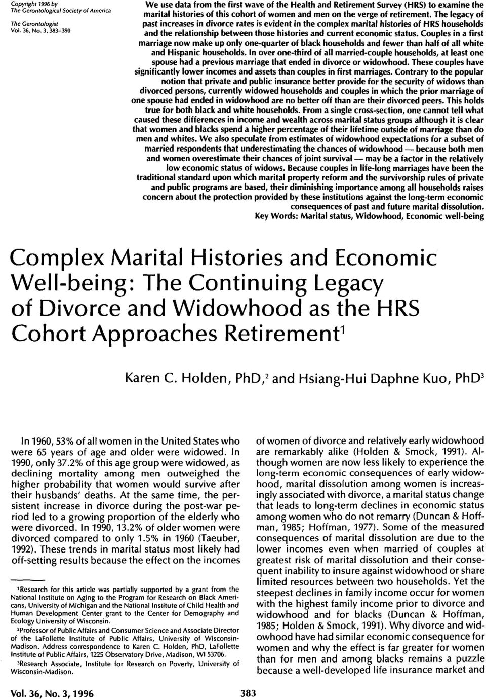 The legacy of past increases in divorce rates is evident in the complex marital histories of HRS households and the relationship between those histories and current economic status.