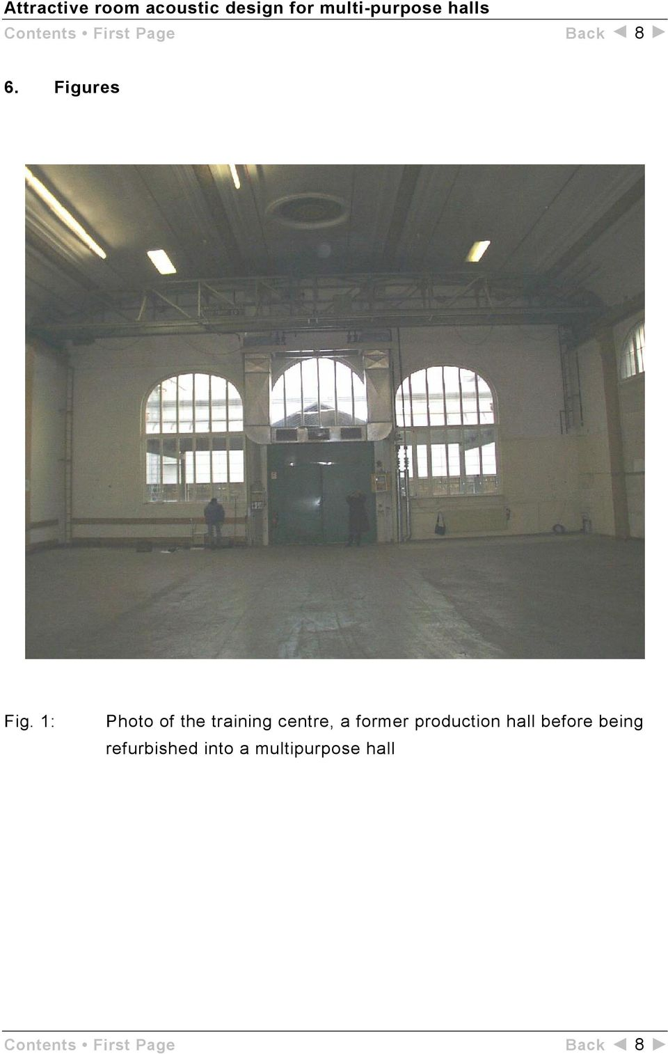 production hall before being refurbished