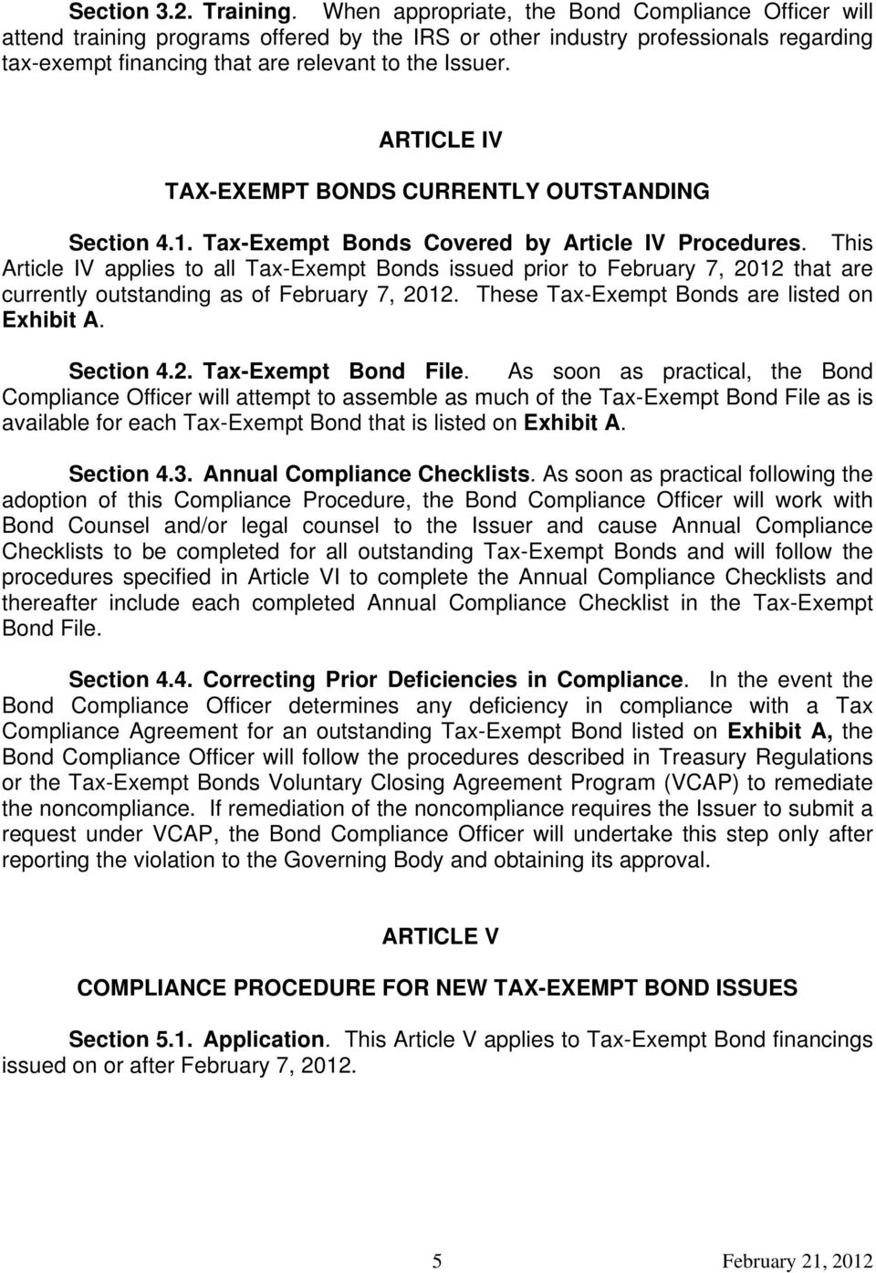 ARTICLE IV TAX-EXEMPT BONDS CURRENTLY OUTSTANDING Section 4.1. Tax-Exempt Bonds Covered by Article IV Procedures.