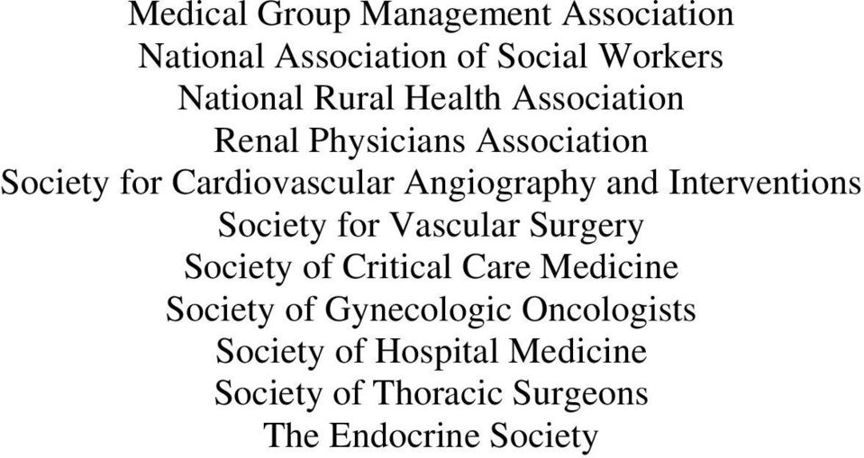 Interventions Society for Vascular Surgery Society of Critical Care Medicine Society of