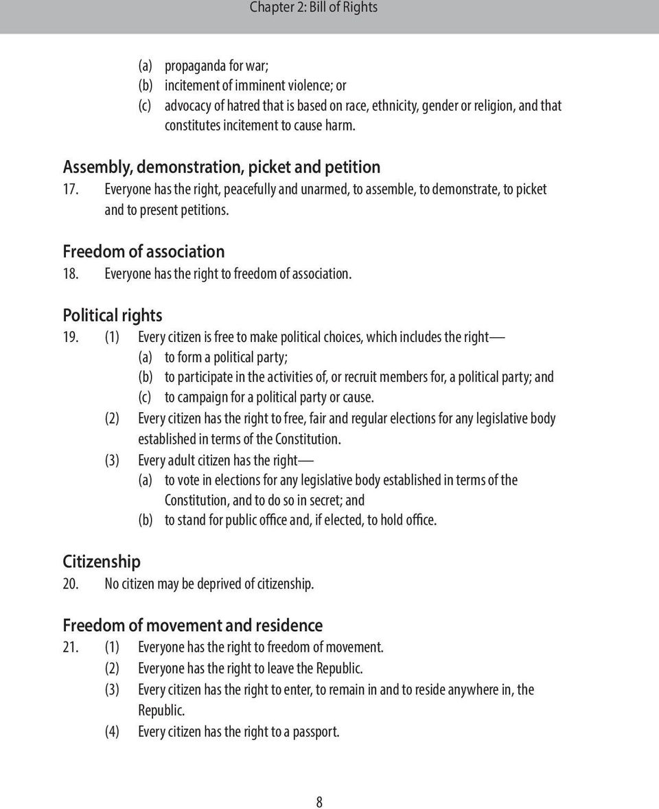 Freedom of association 18. Everyone has the right to freedom of association. Political rights 19.