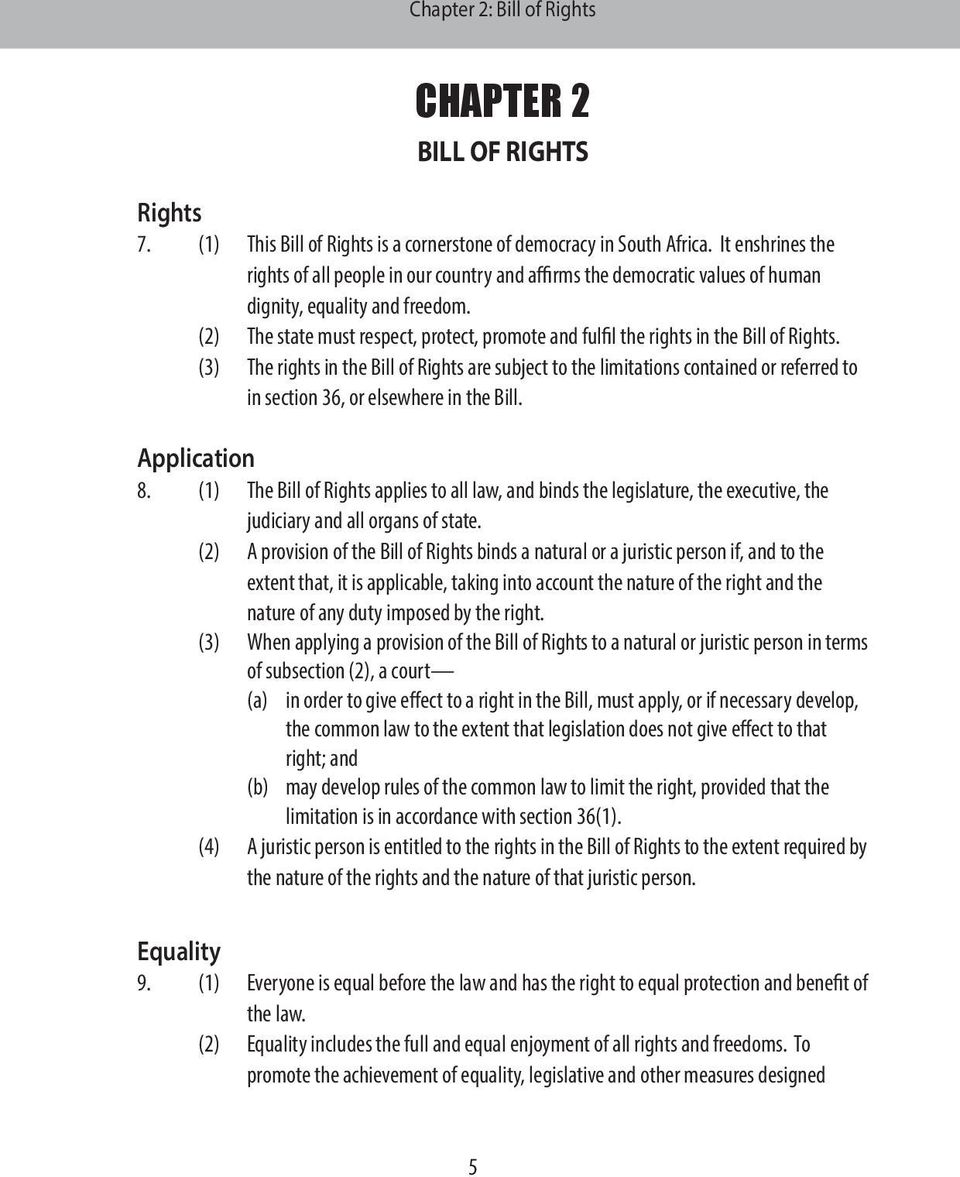 (2) The state must respect, protect, promote and fulfil the rights in the Bill of Rights.