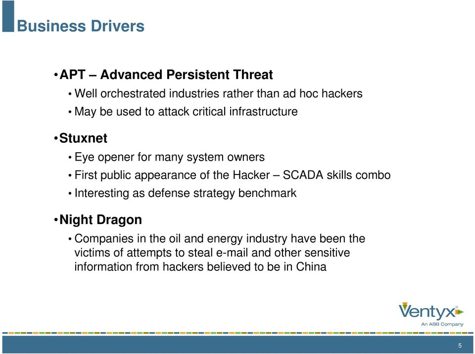 SCADA skills combo Interesting as defense strategy benchmark Night Dragon Companies in the oil and energy industry