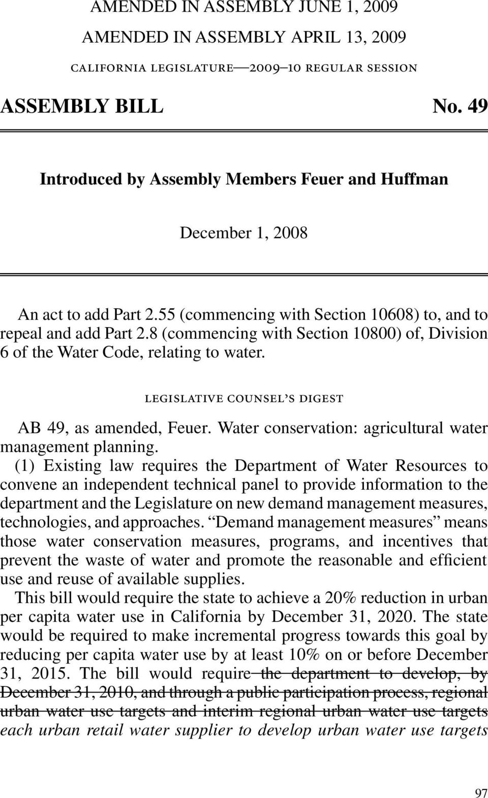 8 (commencing with Section 10800) of, Division 6 of the Water Code, relating to water. legislative counsel s digest AB 49, as amended, Feuer.