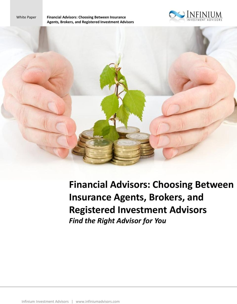 Brokers, and Registered Investment Advisors Find the Right