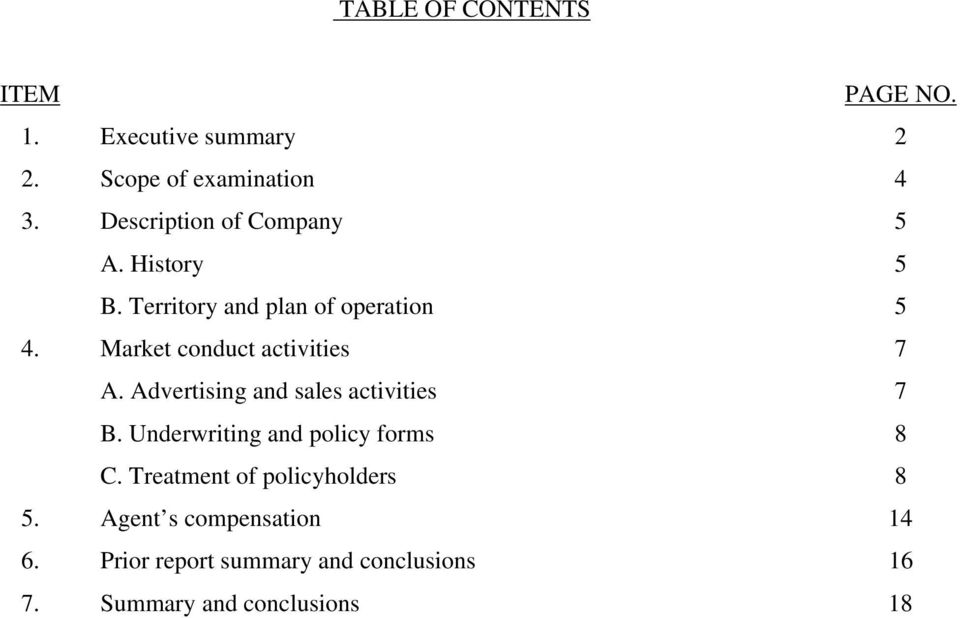 Market conduct activities 7 A. Advertising and sales activities 7 B.