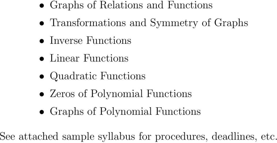 Functions Zeros of Polynomial Functions Graphs of Polynomial