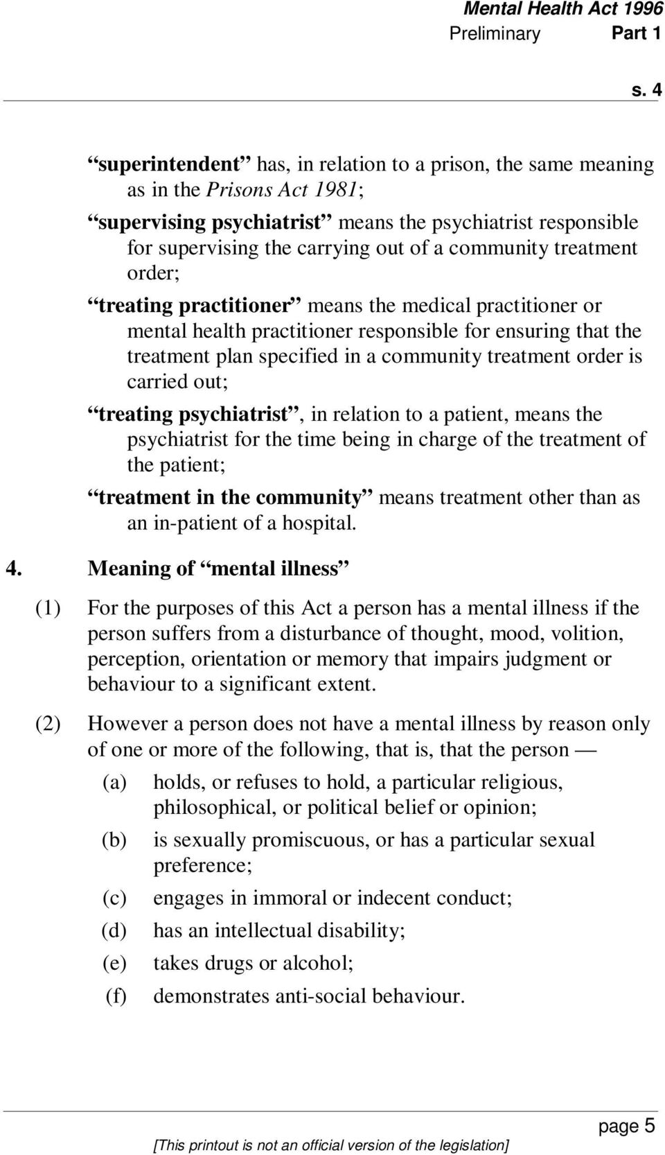 treatment order; treating practitioner means the medical practitioner or mental health practitioner responsible for ensuring that the treatment plan specified in a community treatment order is