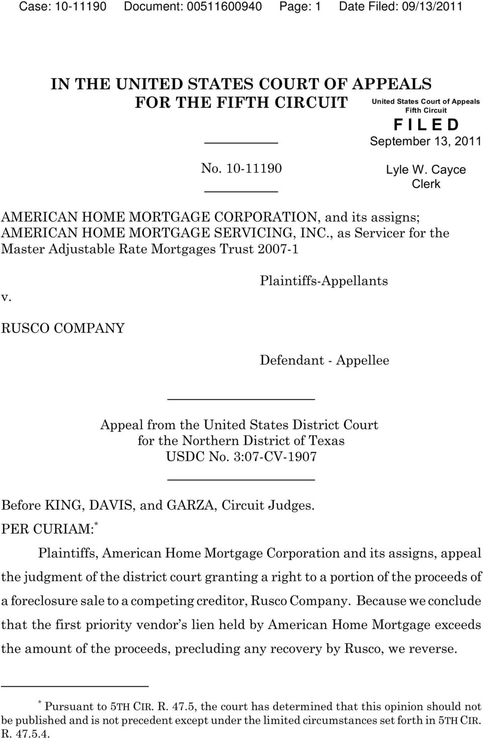 Plaintiffs-Appellants RUSCO COMPANY Defendant - Appellee Appeal from the United States District Court for the Northern District of Texas USDC No.