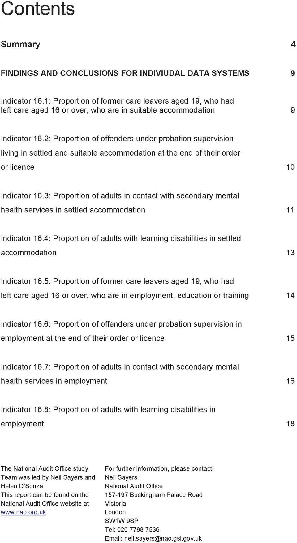 2: Proportion of offenders under probation supervision living in settled and suitable accommodation at the end of their order or licence 10 Indicator 16.