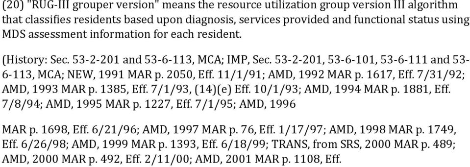 11/1/91; AMD, 1992 MAR p. 1617, Eff. 7/31/92; AMD, 1993 MAR p. 1385, Eff. 7/1/93, (14)(e) Eff. 10/1/93; AMD, 1994 MAR p. 1881, Eff. 7/8/94; AMD, 1995 MAR p. 1227, Eff. 7/1/95; AMD, 1996 MAR p.