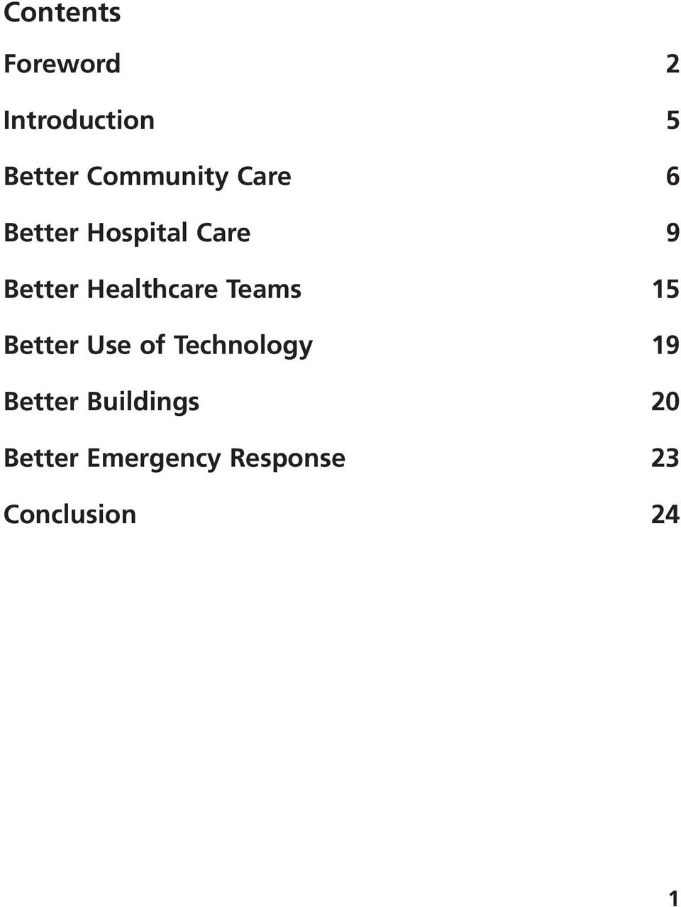 Healthcare Teams 15 Better Use of Technology 19