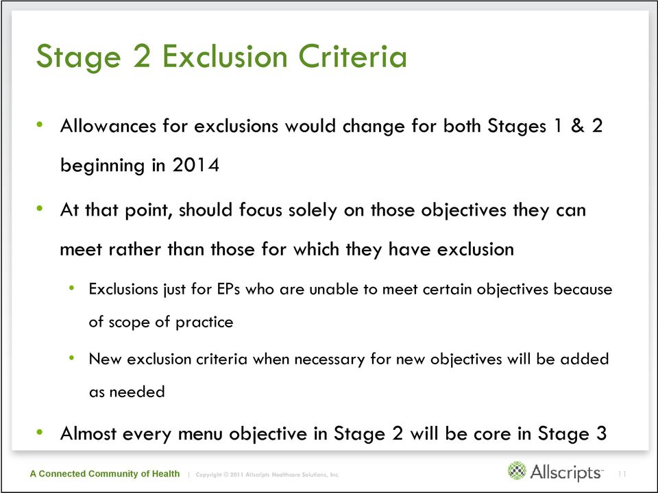 Exclusions just for EPs who are unable to meet certain objectives because of scope of practice New exclusion