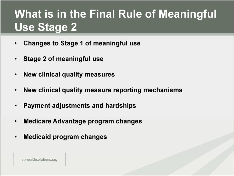 measures New clinical quality measure reporting mechanisms Payment