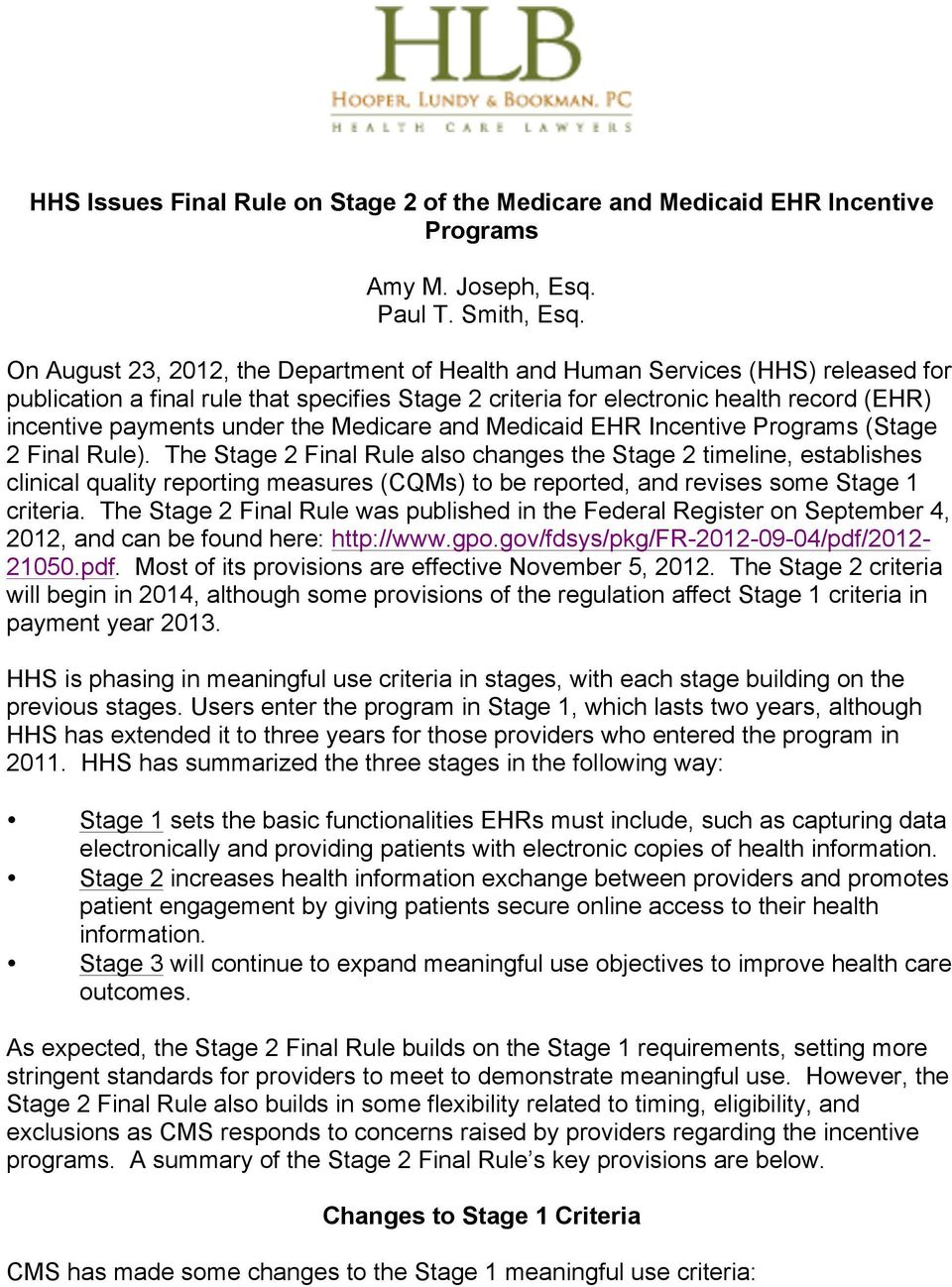 the Medicare and Medicaid EHR Incentive Programs (Stage 2 Final Rule).