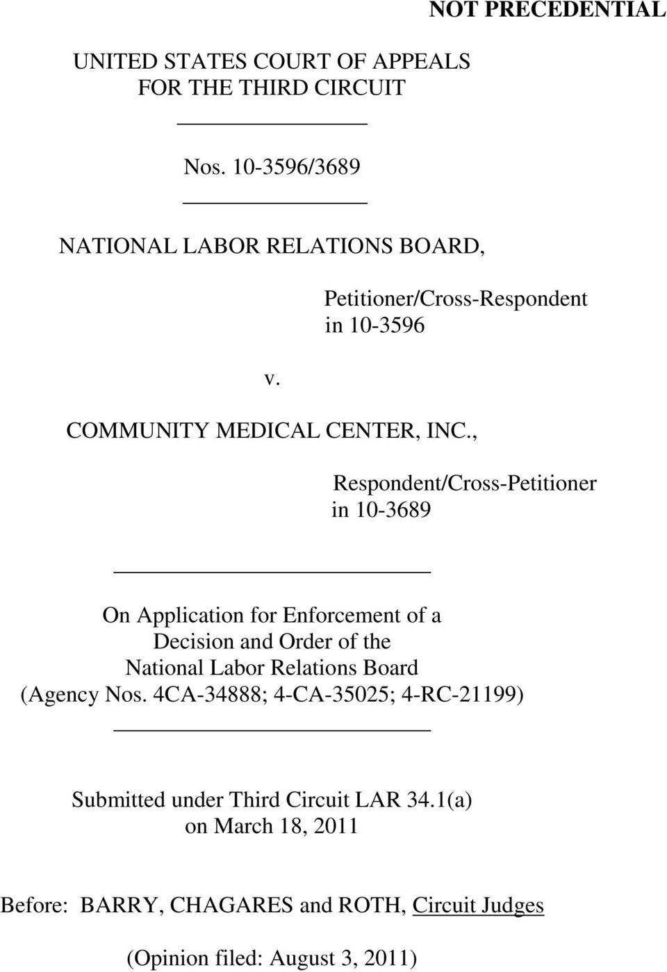 , Respondent/Cross-Petitioner in 10-3689 On Application for Enforcement of a Decision and Order of the National Labor Relations