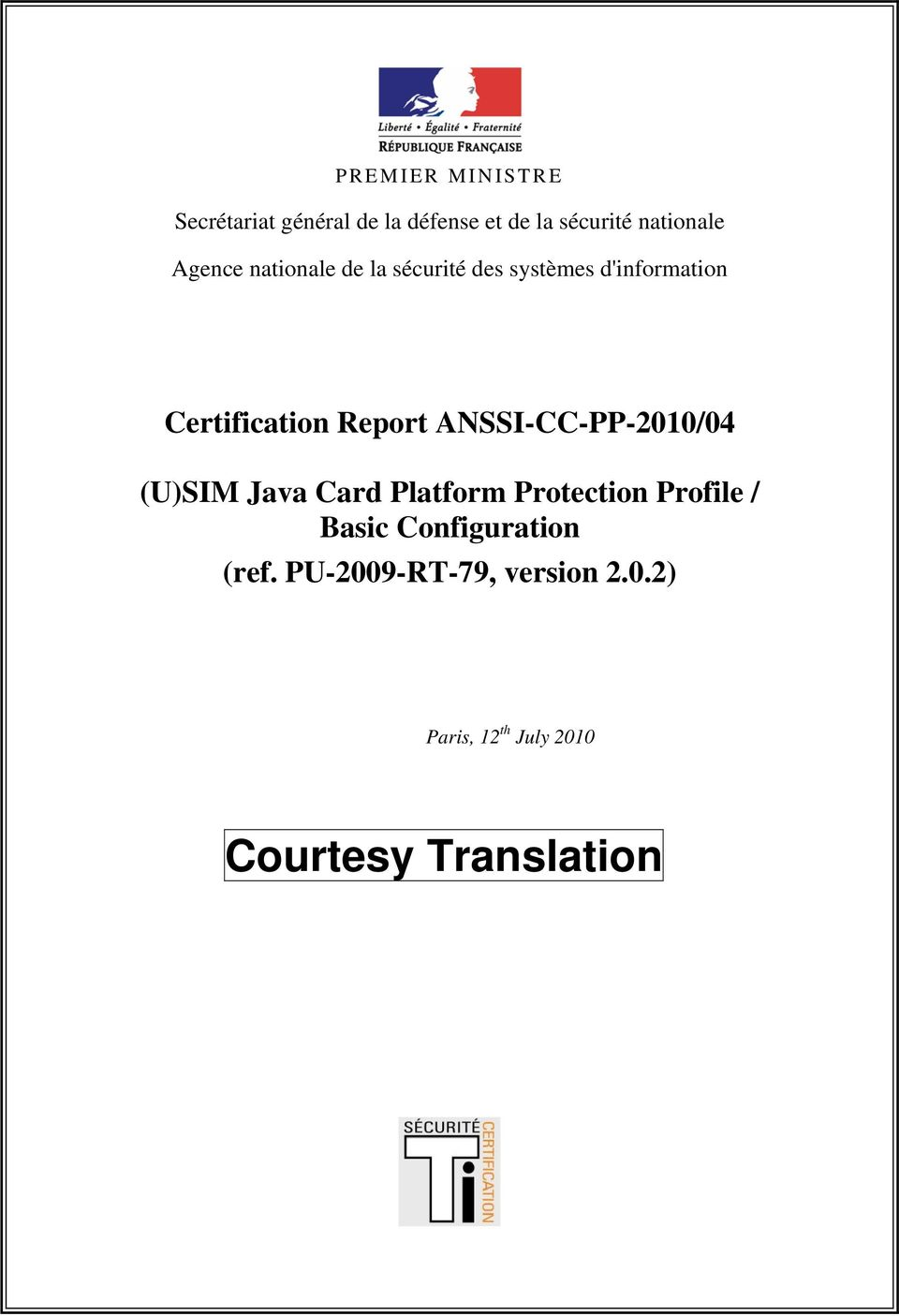 d'information Certification Report ANSSI-CC-PP-2010/04 (ref.