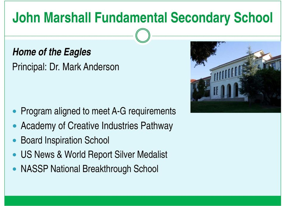 Mark Anderson Program aligned to meet A-G requirements Academy of