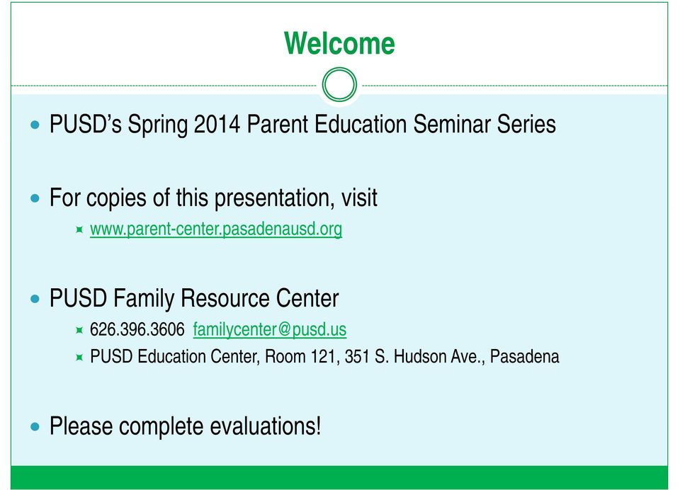 org PUSD Family Resource Center 626.396.3606 familycenter@pusd.