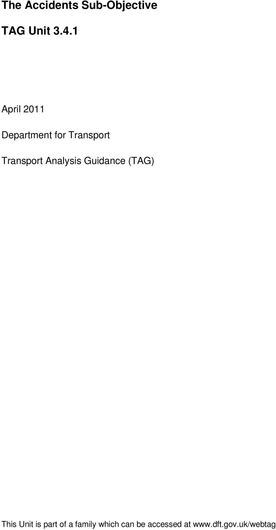 Transport Analysis Guidance (TAG) This
