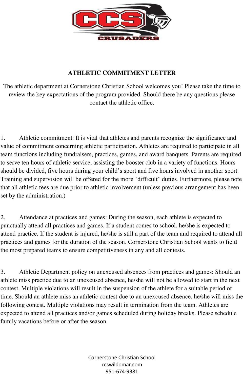 Athletic commitment: It is vital that athletes and parents recognize the significance and value of commitment concerning athletic participation.