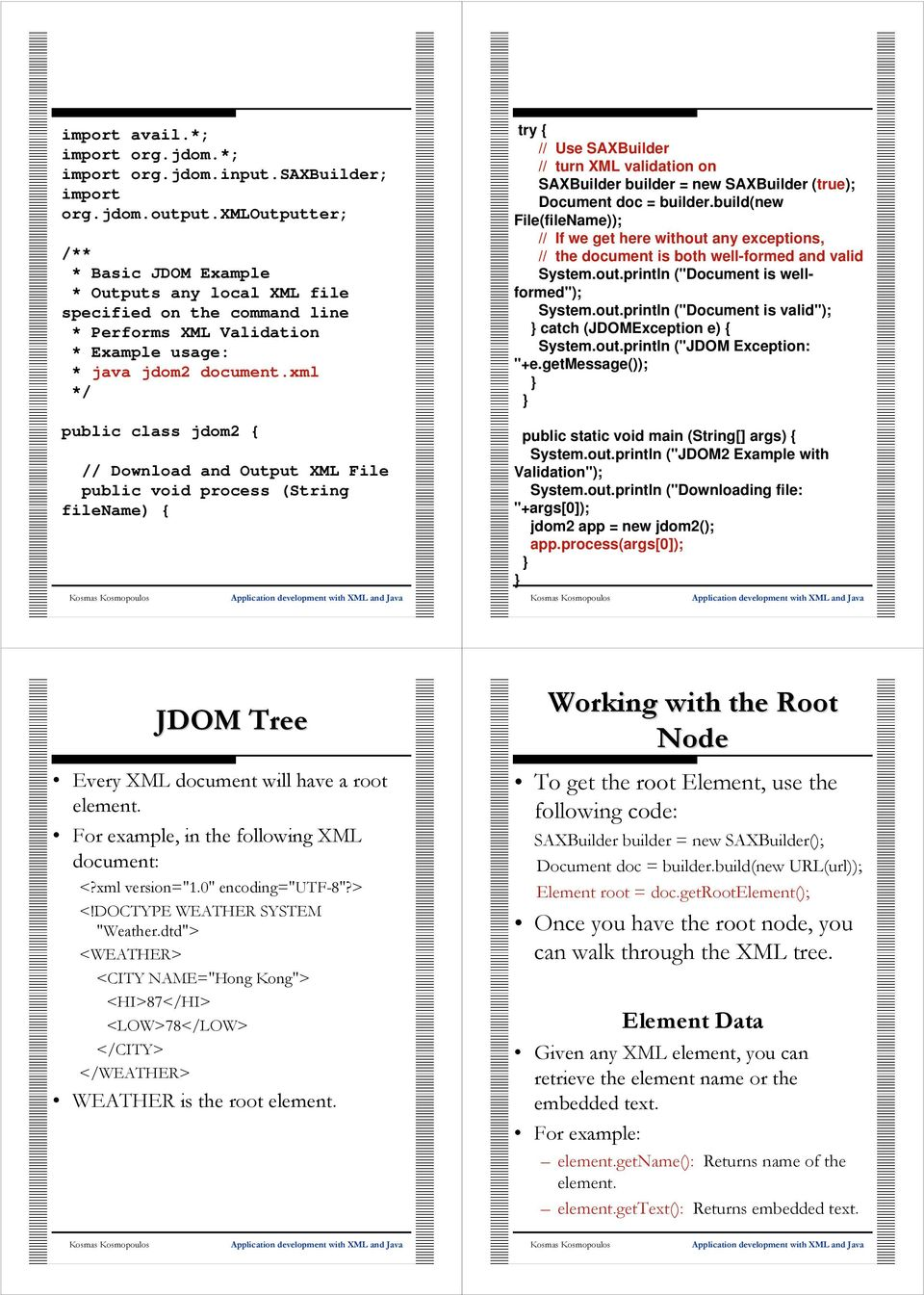 JDOM Overview  Application development with XML and Java