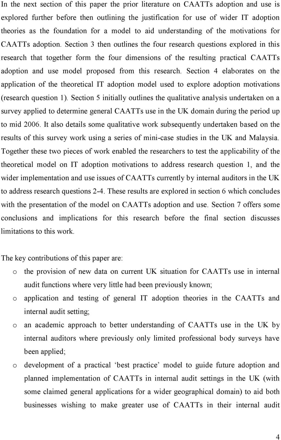 Section 3 then outlines the four research questions explored in this research that together form the four dimensions of the resulting practical CAATTs adoption and use model proposed from this