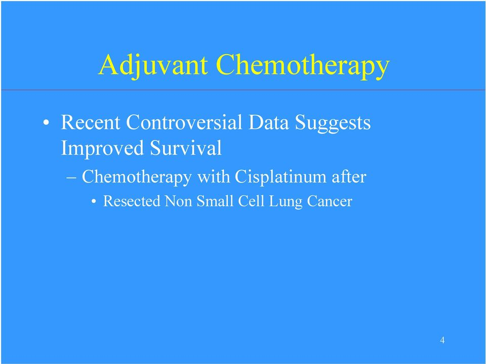 Survival Chemotherapy with