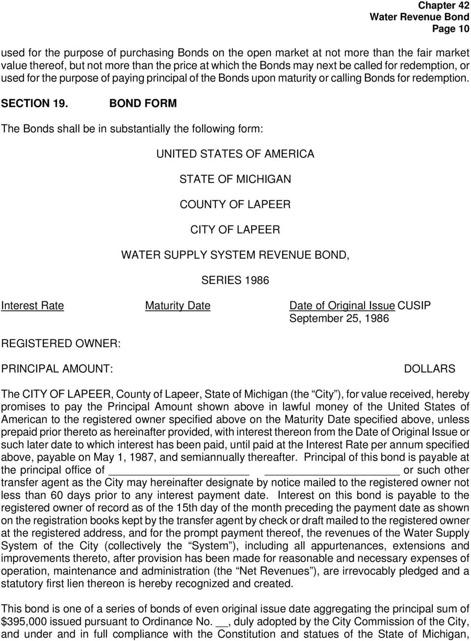 BOND FORM The Bonds shall be in substantially the following form: UNITED STATES OF AMERICA STATE OF MICHIGAN COUNTY OF LAPEER CITY OF LAPEER WATER SUPPLY SYSTEM REVENUE BOND, SERIES 1986 Interest