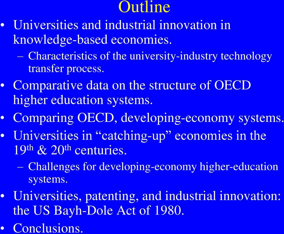 Comparative data on the structure of OECD higher education systems. Comparing OECD, developing-economy systems.