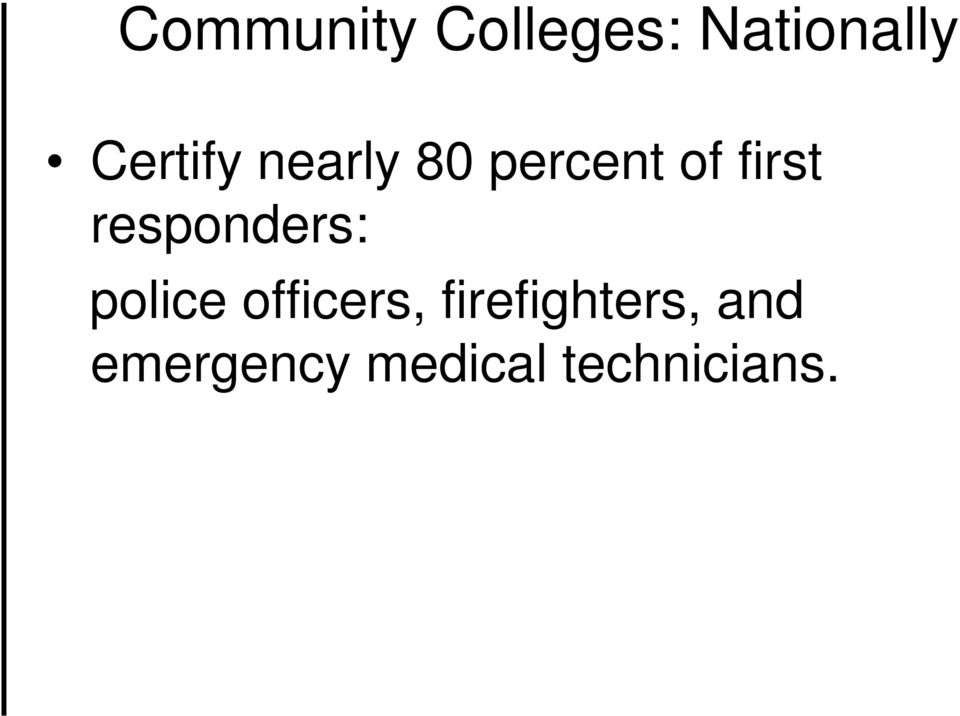 responders: police officers,