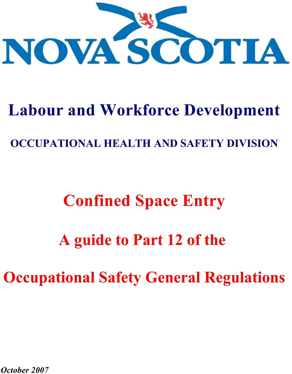 Confined Space Entry A guide to Part 12 of