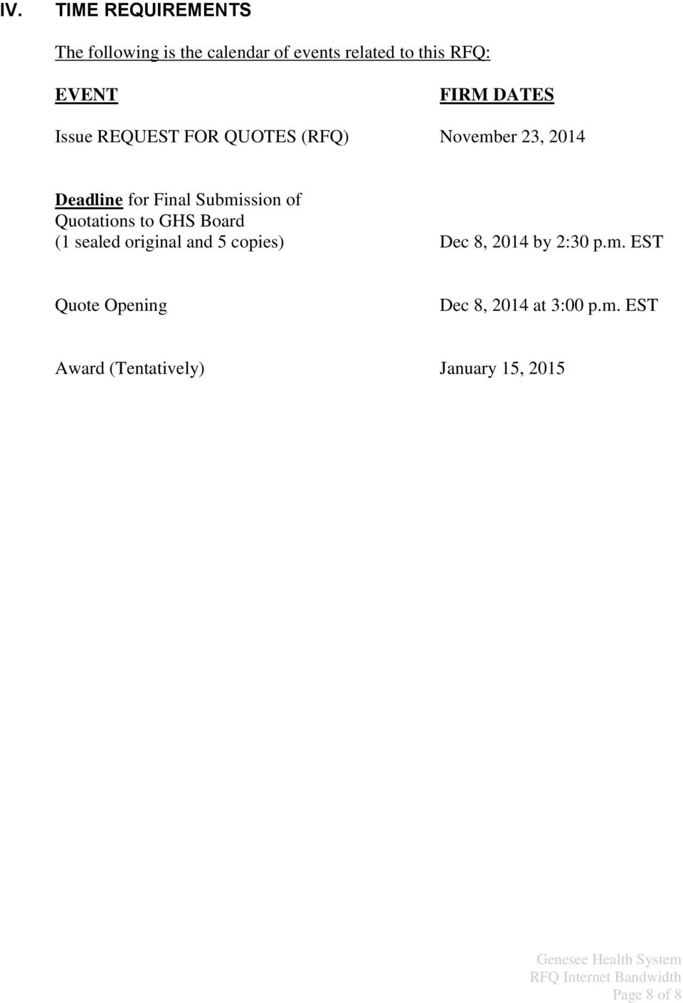 of Quotations to GHS Board (1 sealed original and 5 copies) Dec 8, 2014 by 2:30 p.m.