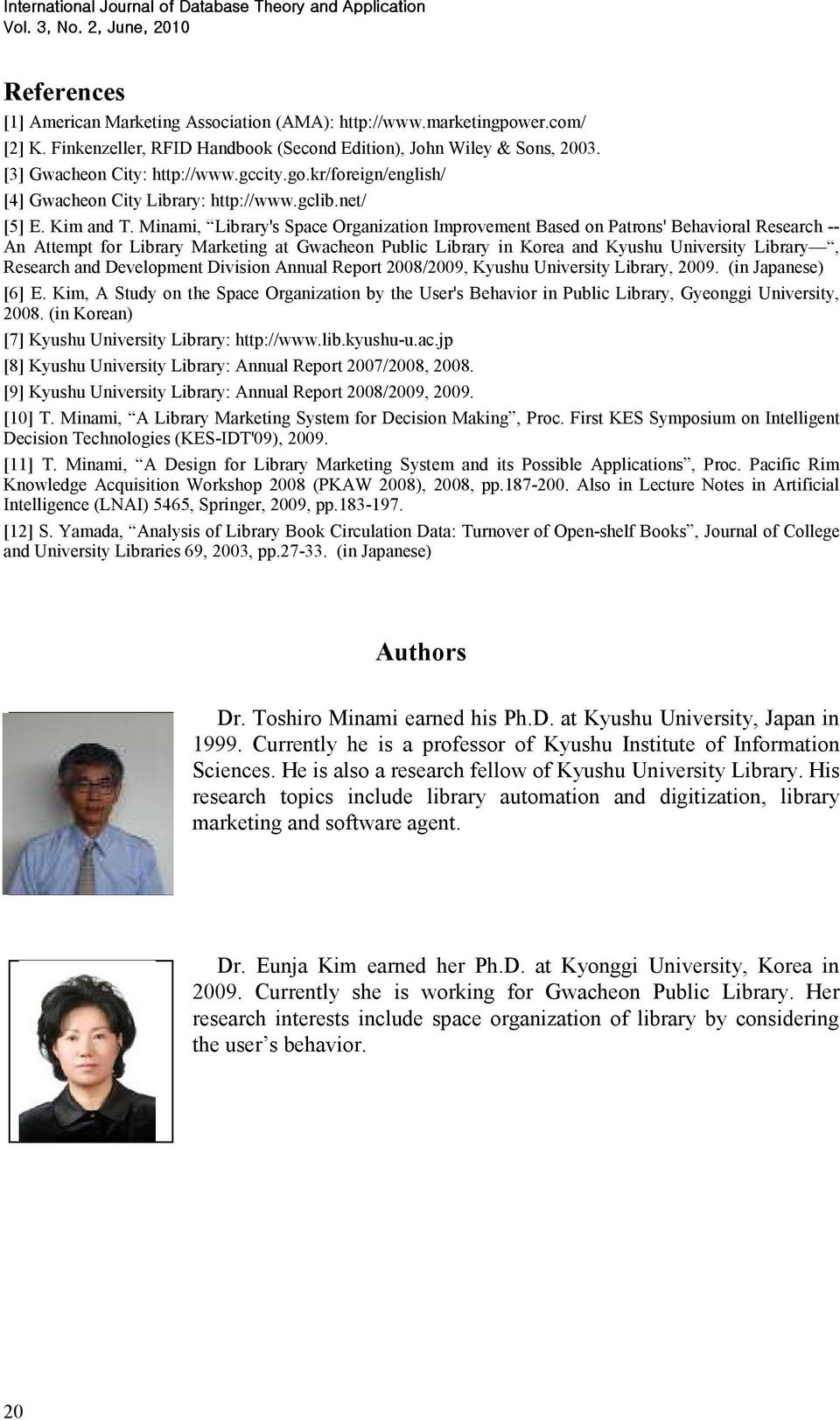 Minami, Library's Space Organization Improvement Based on Patrons' Behavioral Research -- An Attempt for Library Marketing at Gwacheon Public Library in Korea and Kyushu University Library, Research