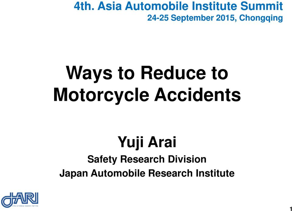 Motorcycle Accidents Yuji Arai Safety