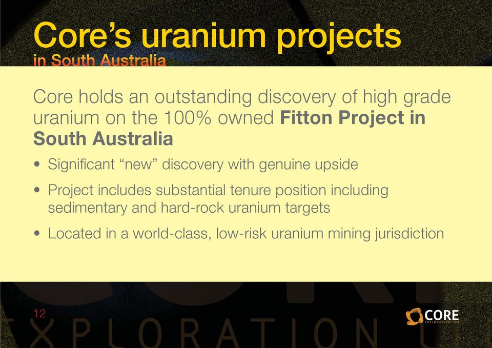 genuine upside Project includes substantial tenure position including sedimentary and
