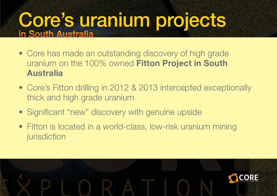 intercepted exceptionally thick and high grade uranium Significant new discovery with