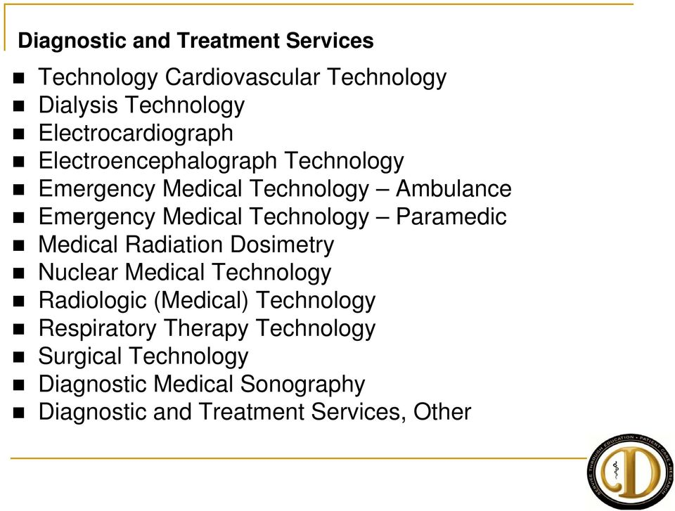 Medical Technology Paramedic Medical Radiation Dosimetry Nuclear Medical Technology Radiologic (Medical)