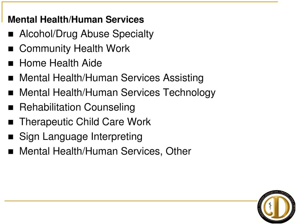 Mental Health/Human Services Technology Rehabilitation Counseling