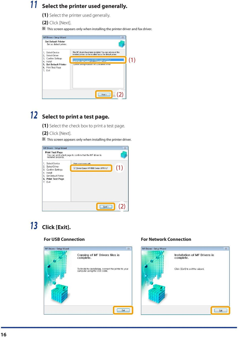 (1) (2) 12 Select to print a test page. (1) Select the check box to print a test page.